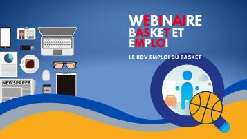 2 webinaires Basket et Emploi réussis
