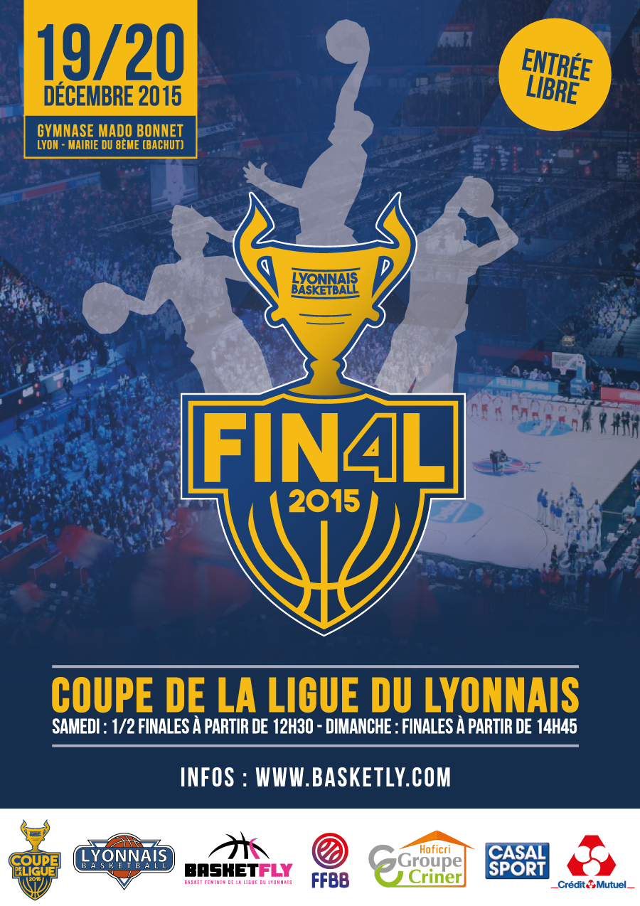 Final four de la coupe de la ligue du lyonnais ffbb - Final de la coupe de la ligue ...
